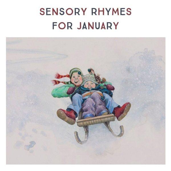 Sensory Rhymes For January